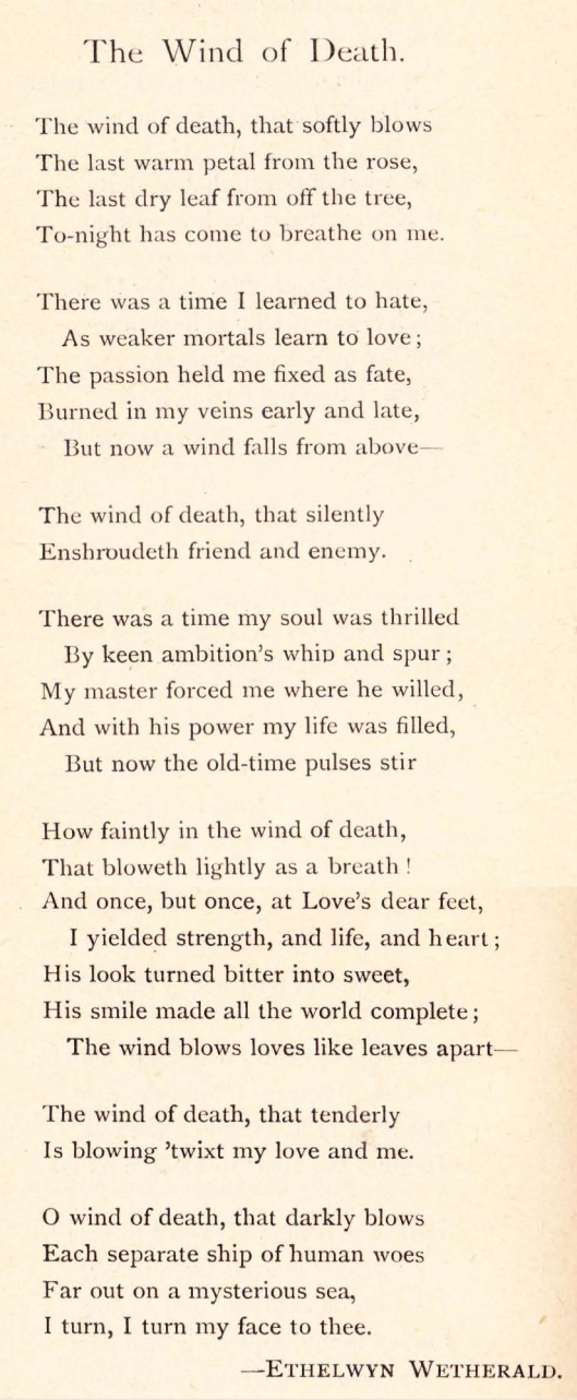 "Wetherald, Ethelwyn. ""The Wind of Death."" Later Canadian Poems. Ed. J. E. Wetherell. Toronto: Copp Clark, 1893. 169-70."